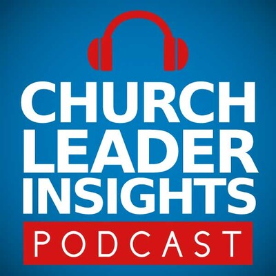 Church Leader Insights Podcast