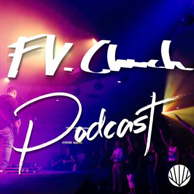 FV.Church Podcast