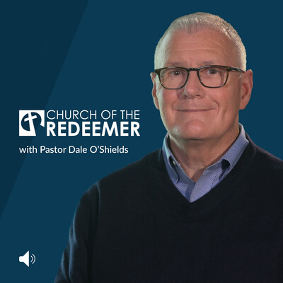 Church of the Redeemer with Pastor Dale O'Shields