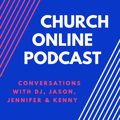 Church Online Podcast
