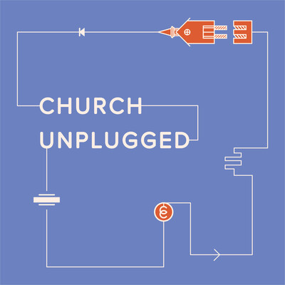 Church Unplugged