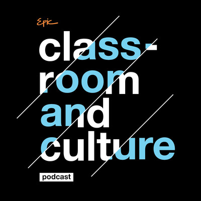 Classroom and Culture