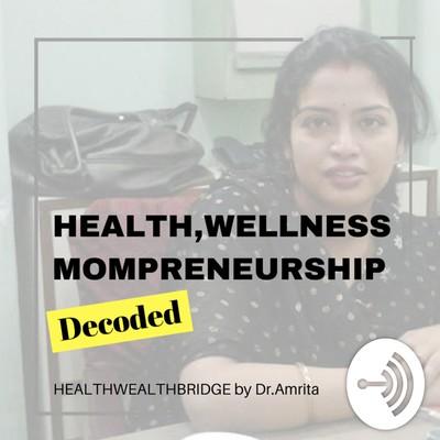 Healthwealthbridge by Dr.Amrita