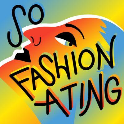 So Fashionating