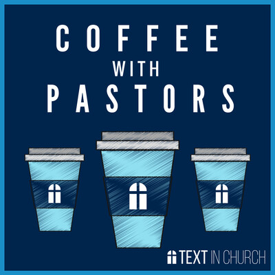 Coffee With Pastors Podcast