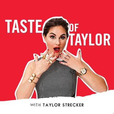 Taste Of Taylor