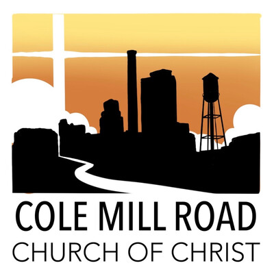 Cole Mill Road Church of Christ Podcast
