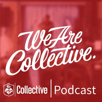 Collective Podcast