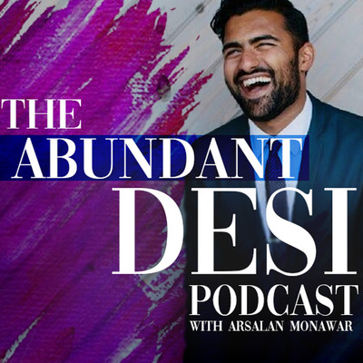 The Abundant Desi Podcast