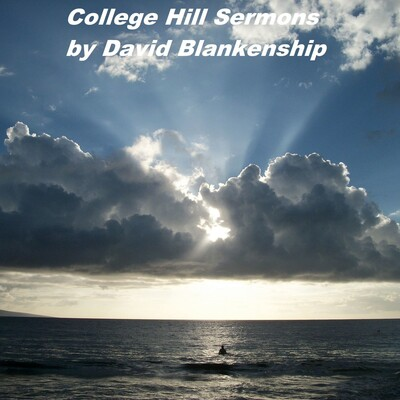 College Hill Sermons (AM)