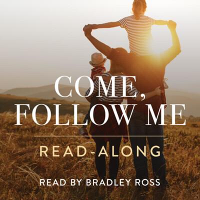 Come, Follow Me Read-along