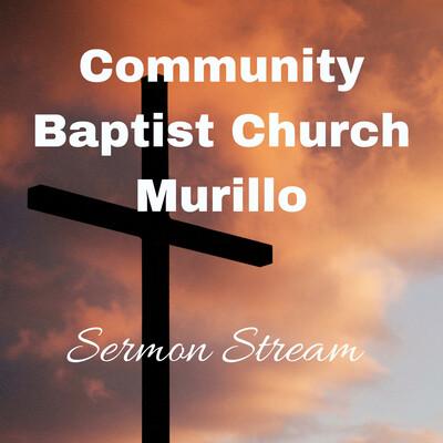 Community Baptist Church in Murillo Sermons