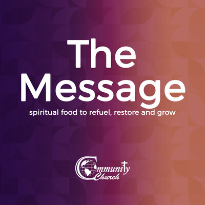 Community Church Atlanta - The Message