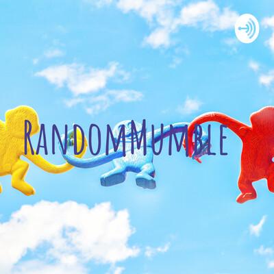 RandomMumble