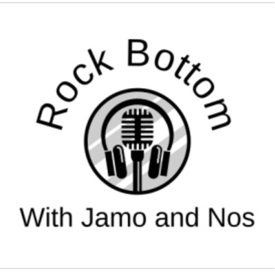 Rock Bottom with Jamo and Nos