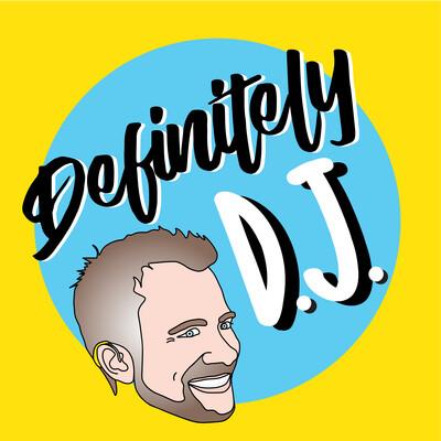 Definitely DJ