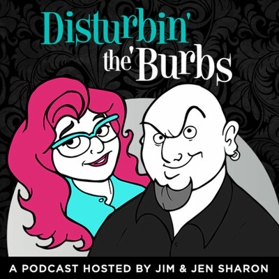 Disturbin' the 'Burbs Podcast
