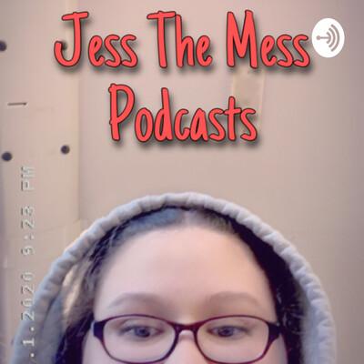 Jess The Mess
