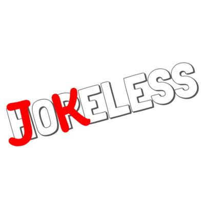 JOKELESS
