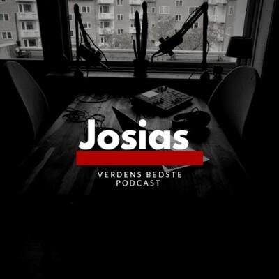Josias - Verdens Bedste Podcast