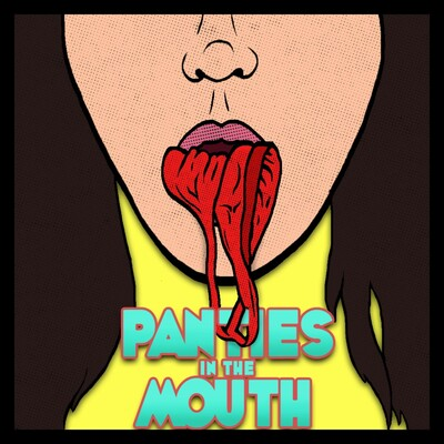 Panties In The Mouth
