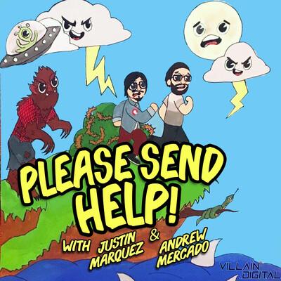 Please Send Help!
