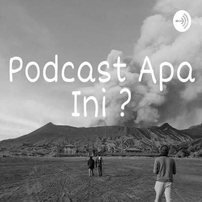 Podcast Apa Ini?