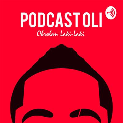 Podcast OLI - Obrolan Laki-Laki