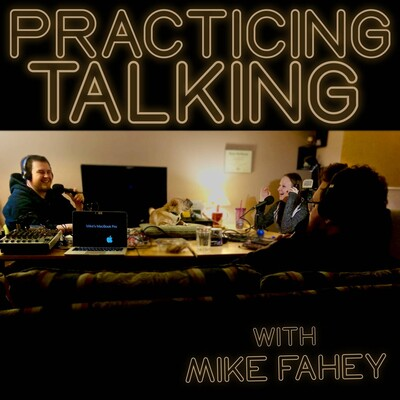 Practicing Talking Podcast