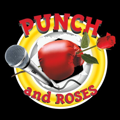 Punch & Roses - Le Podcast