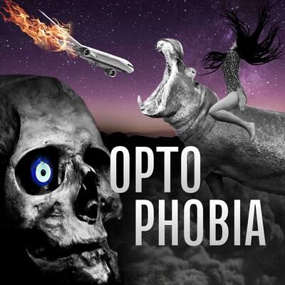 Optophobia