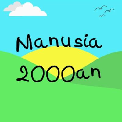 Manusia 2000an
