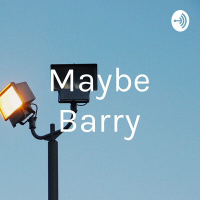 Maybe Barry