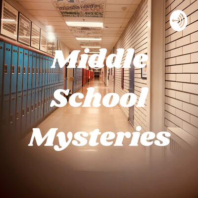 Middle School Mysteries