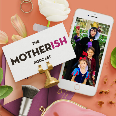 Motherish Podcast