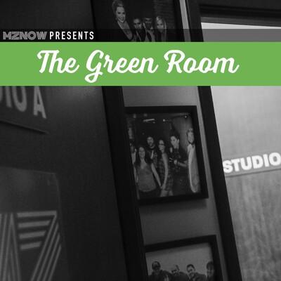 MZNOW Presents: The Green Room