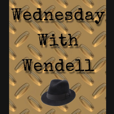 Wednesday with Wendell