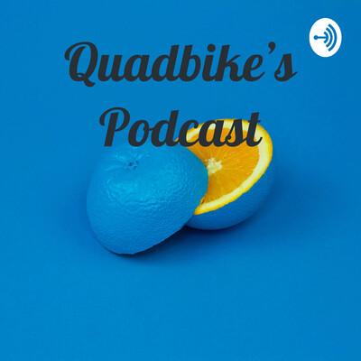Quadbike's Podcast