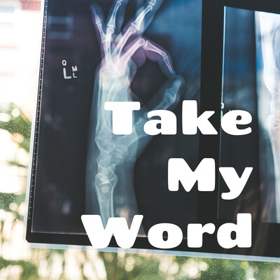 Take My Word