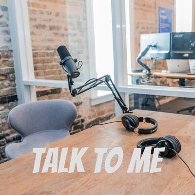 Talk To Me Pod