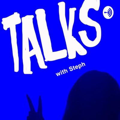 Talks With Steph
