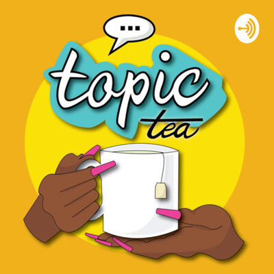 Topic Tea