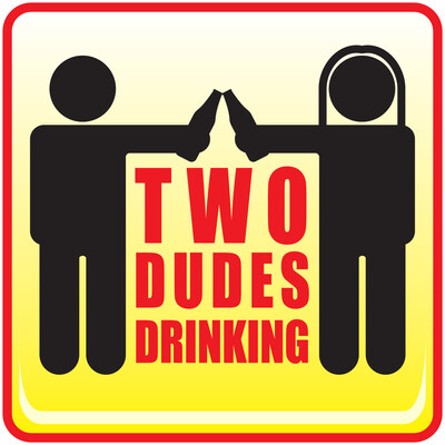 Two Dudes Drinking