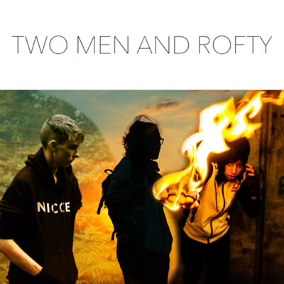 Two Men and Rofty