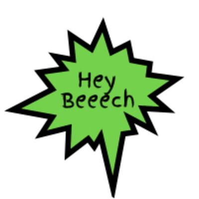 Hey Beeech