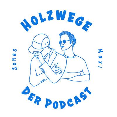 Holzwege - Der Podcast
