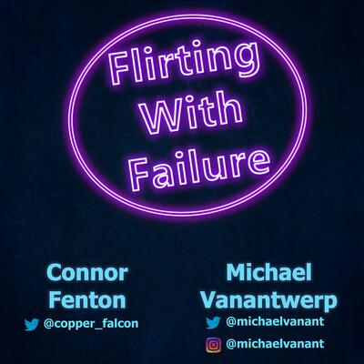 Flirting With Failure