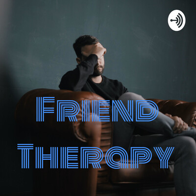 Friend Therapy
