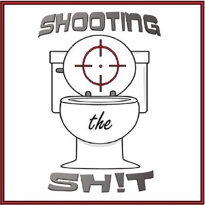 Shooting the Sh!t