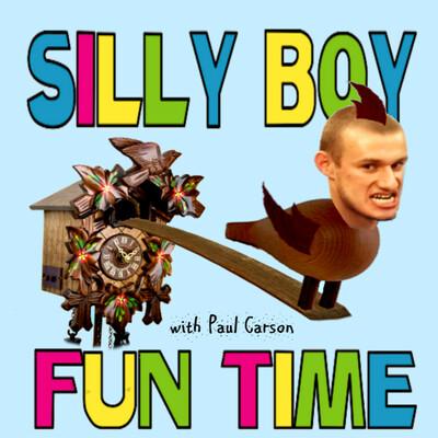 SILLY BOY FUN TIME